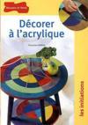 Decorer A L'Acrylique