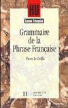 HU LETTRES ; grammaire de la phrase française