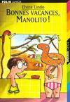 Bonnes Vacances Manolito