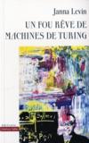 Un fou rêve de machines de turing