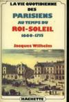 Vie Quotidienne Des Parisiens Au Temps Du Roi-Soleil