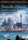 DVD &amp; Blu-ray - Croisires  La Dcouverte Du Monde - Vol. 74 : Nouvelle-Zlande - Croisire Au Pays Du Long Nuage Blanc
