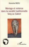 Mariage et violence dans la socitété traditionnelle fang au gabon