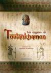 Les énigmes de Toutankhamon ; inspirées des grands pharaons