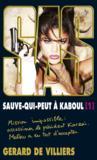 Livres - SAS t.198 ; sauve-qui-peut à Kaboul t.1