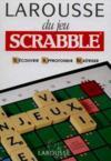 Larousse Du Jeu Scrabble