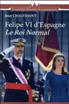 Felipe VI d'Espagne, le roi normal