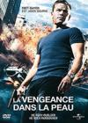 DVD &amp; Blu-ray - La Vengeance Dans La Peau