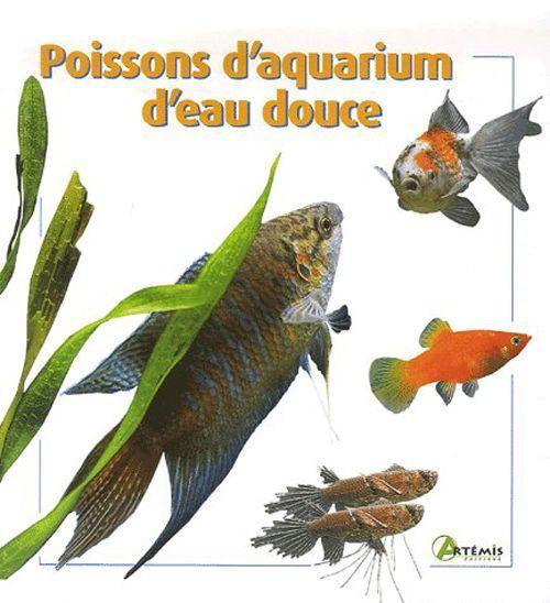 livre poissons d aquarium d eau douce collectif