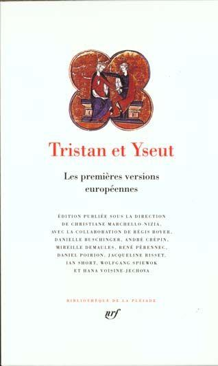 Tristan et yseut les premieres versions europeennes  - Collectifs Gallimard  - Collectif Gallimard  - Marchello-Nizia C.