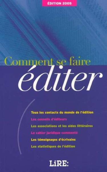 91c999c9258 Comment Se Faire Editer - Collectif - Livre - France Loisirs