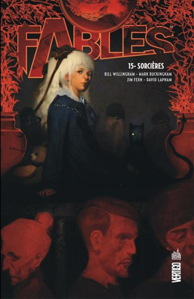 Fables T.15 ; sorcières  - Bill Willingham  - Mark Buckingham  - Collectif