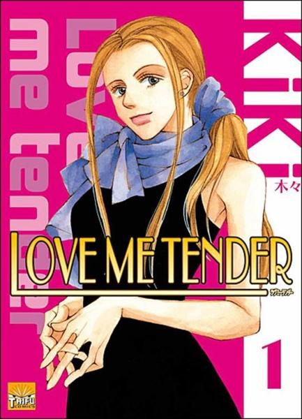 Love me tender t.1  - Kiki