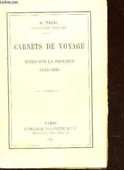 livre carnets de voyage notes sur la province 1863 1865 taine h acheter occasion. Black Bedroom Furniture Sets. Home Design Ideas