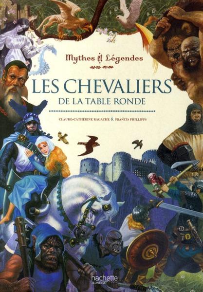 Livre les chevaliers de la table ronde textes de - Les chevaliers de la table ronde livre ...
