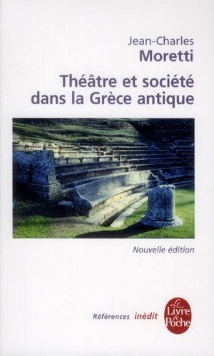 Livre Théâtre et société dans la Grèce antique Jean