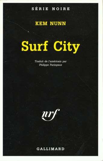Surf City  - Kem Nunn
