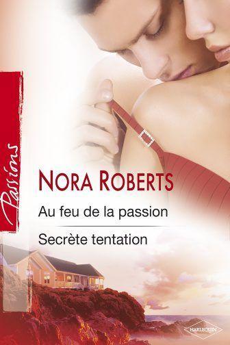 Au feu de la passion & Secrète tentation 5316267_3465875