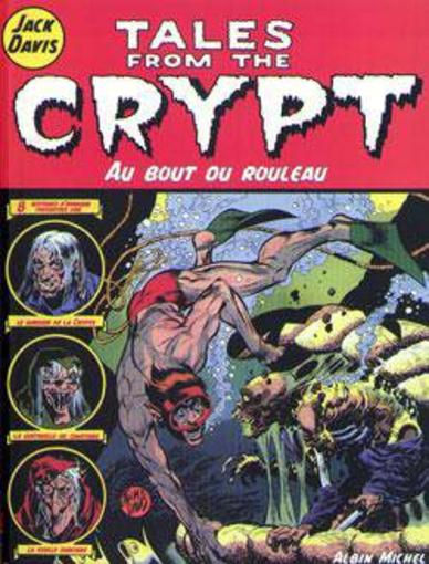 TALES FROM THE CRYPT T.6 ; AU BOUT DU ROULEAU  - Davis-J