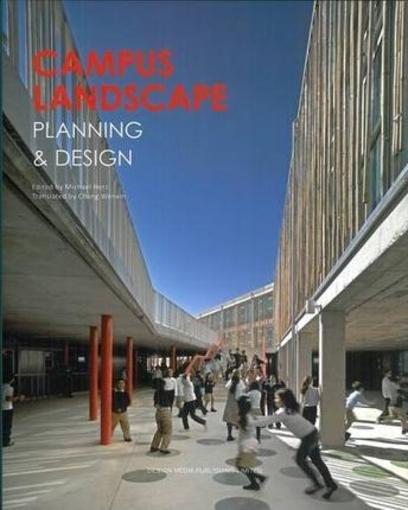 Campus landscape ; planning & design  - Michael Herz
