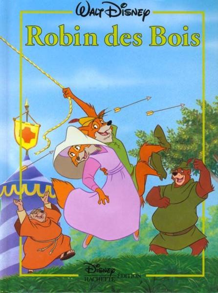 Livre  Robin Des Bois, Disney Classique  Walt Disn ~ Image Robin Des Bois Disney