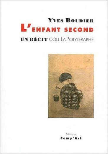 L'enfant second  - Yves Boudier