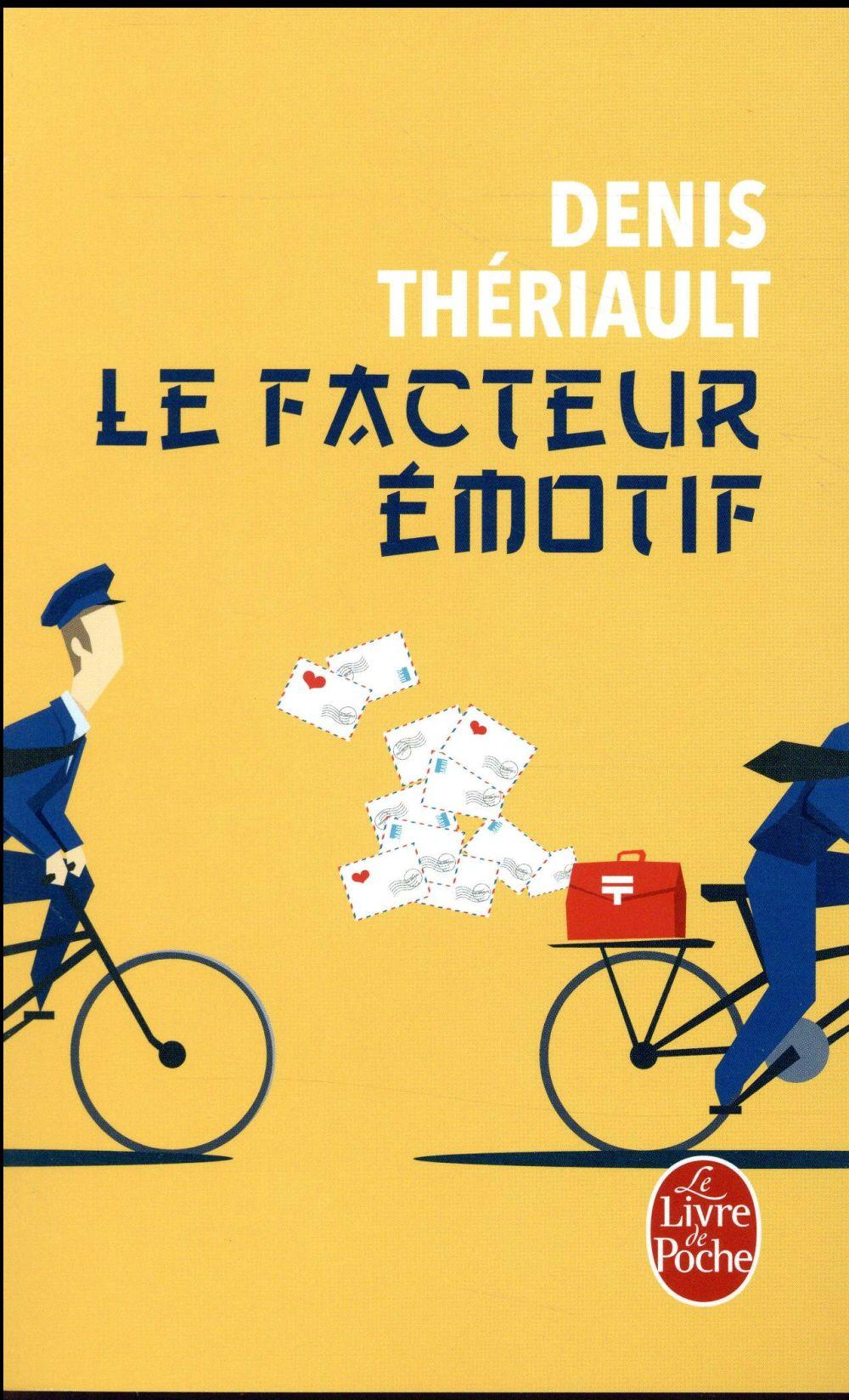 Le facteur émotif  - Denis Theriault