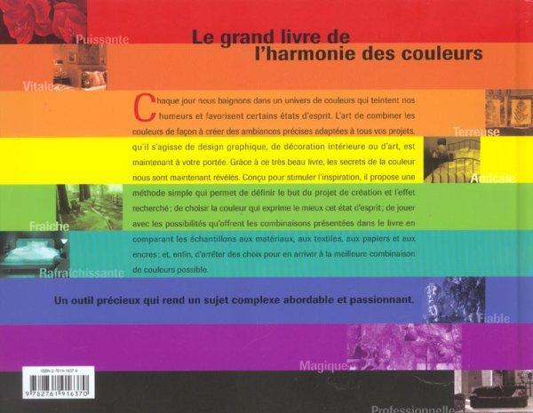 Livre le grand livre de l 39 harmonie des couleurs collectif - L harmonie des couleurs ...