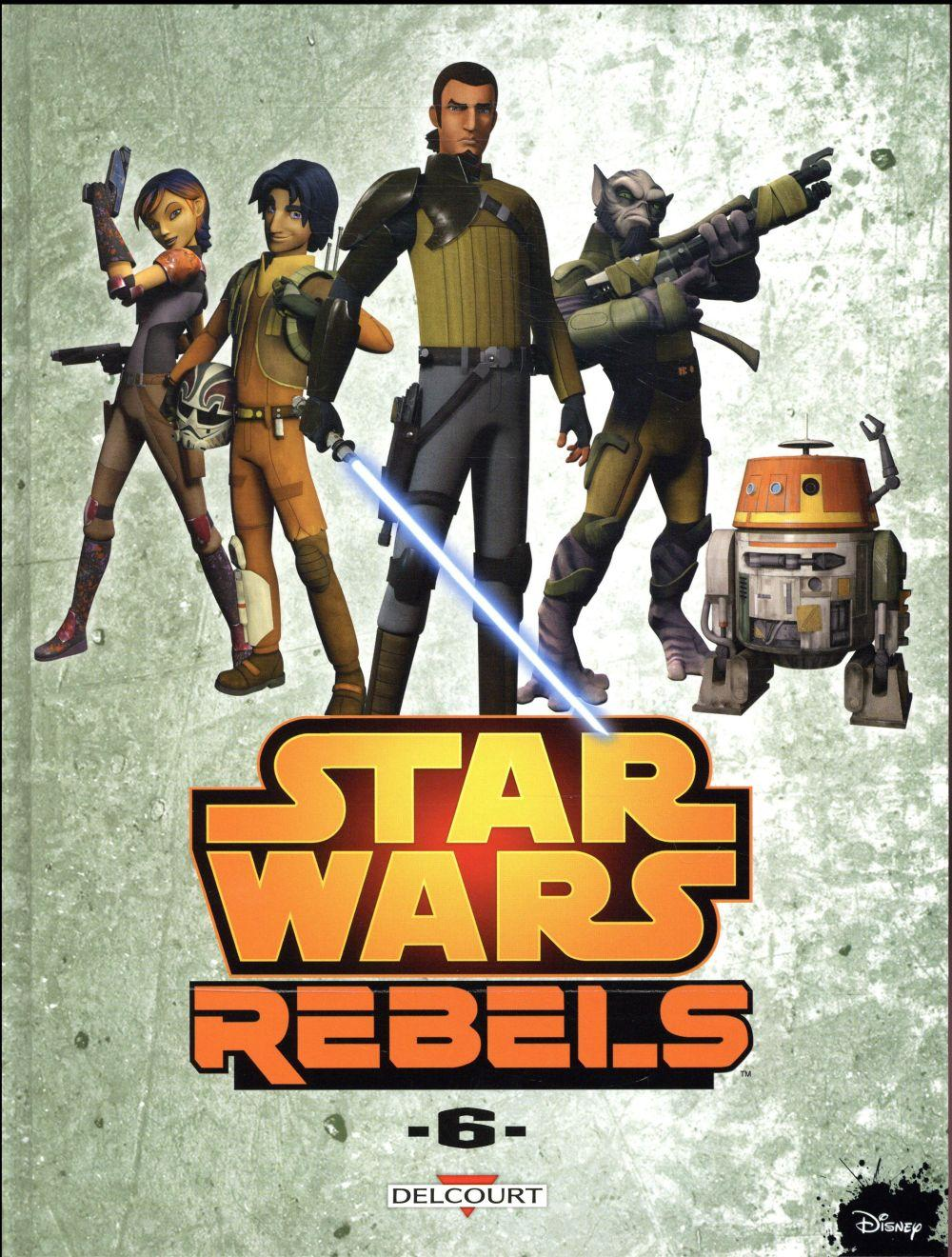 Star Wars - rebels T.6  - Martin Fisher  - Bob Molesworth  - Eva Widermann
