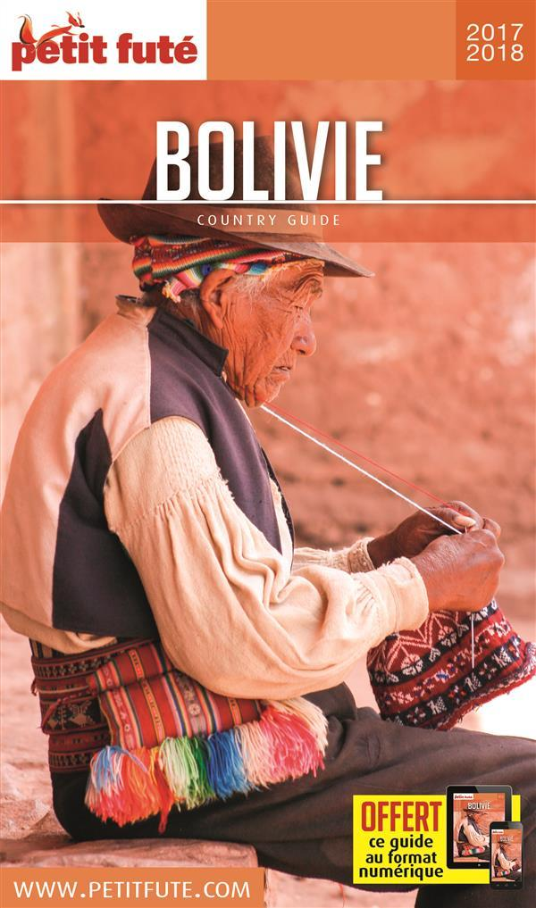 GUIDE PETIT FUTE ; COUNTRY GUIDE ; Bolivie (édition 2017/2018)  - Collectif Petit Fute