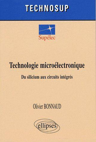 Vente  Technologie microélectronique du silicium aux circuits integrés  - Bonnaud