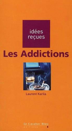 Les addictions  - Karila L.
