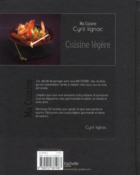 livre cuisine legere cyril lignac. Black Bedroom Furniture Sets. Home Design Ideas