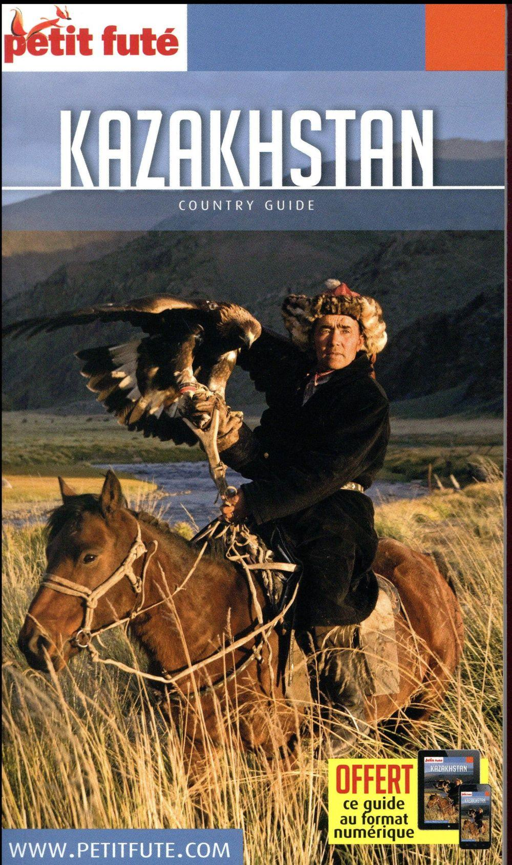 GUIDE PETIT FUTE ; COUNTRY GUIDE ; Kazakhstan  - Collectif Petit Fute