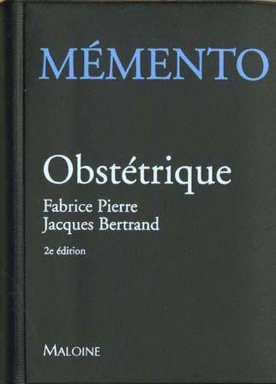 Memento  Obstetrique 2e Ed  - Pierre Bertrand