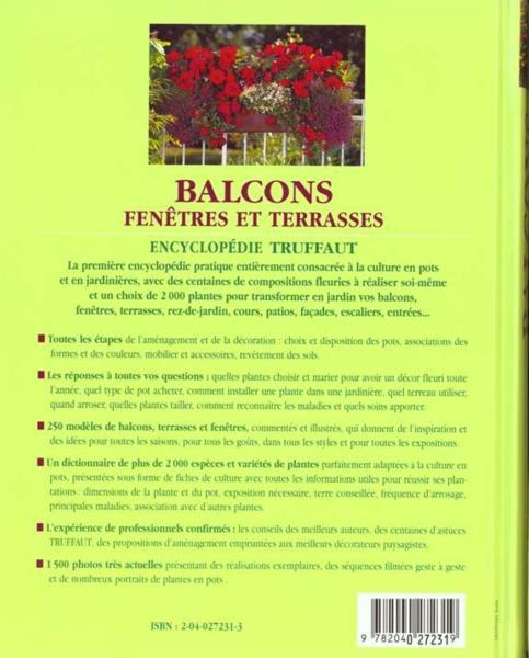 Livre balcons fenetres et terrasses jardinieres et pots fleuris toute l 39 annee truffaut - Fleurs en jardiniere toute l annee ...