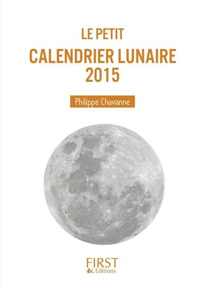 livre calendrier lunaire 2015 philippe chavanne. Black Bedroom Furniture Sets. Home Design Ideas