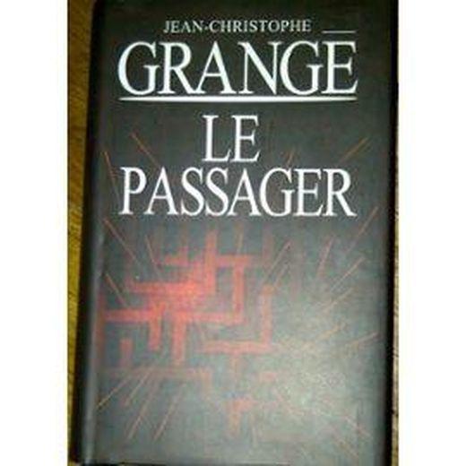 Livre le passager jean christophe grang acheter - Dernier livre de jean christophe grange ...