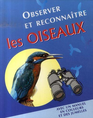 observer et reconna tre les oiseaux collectif livre france loisirs. Black Bedroom Furniture Sets. Home Design Ideas