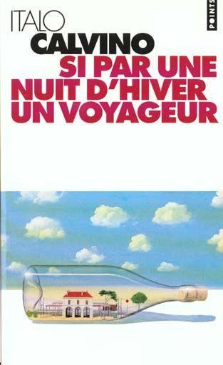 Italo Calvino - Si par une nuit d'hiver un voyageur