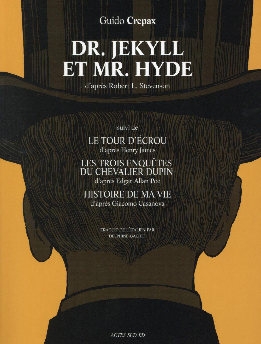 Dr Jekyll et mr Hyde  - Robert Louis Stevenson  - Guido Crepax