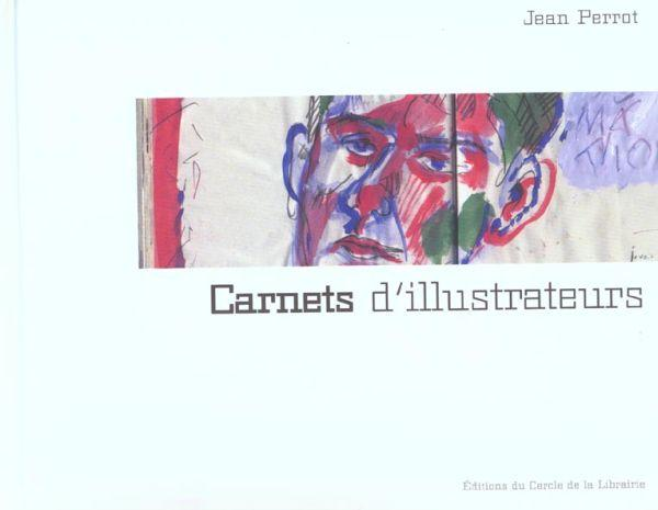 Carnets d'illustrateurs  - Jean Perrot