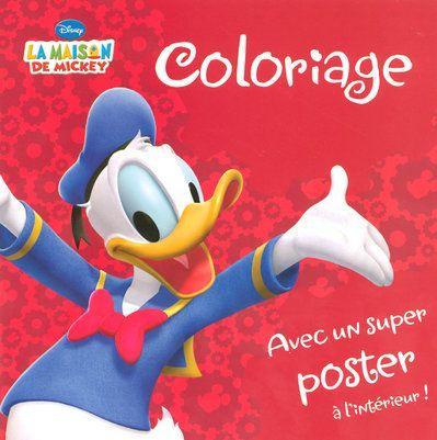 Livre coloriage la maison de mickey collectif acheter occasion 12 11 2007 - Coloriage maison de mickey ...