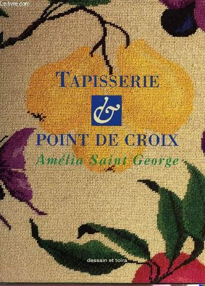 Tapisserie Et Point De Croix  - Amelia Saint-George