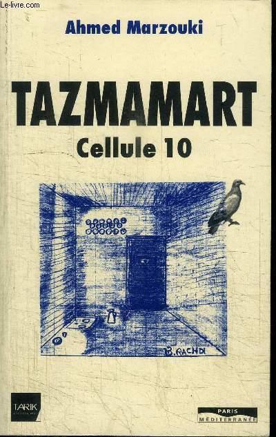 livre tazmamart cellule 10