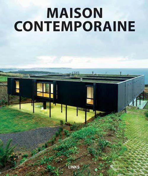 Livre maison contemporaine collectif for Maison classique contemporaine