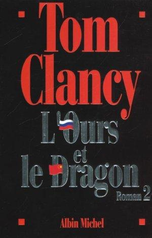 L'ours et le dragon roman 2  - Tom Clancy
