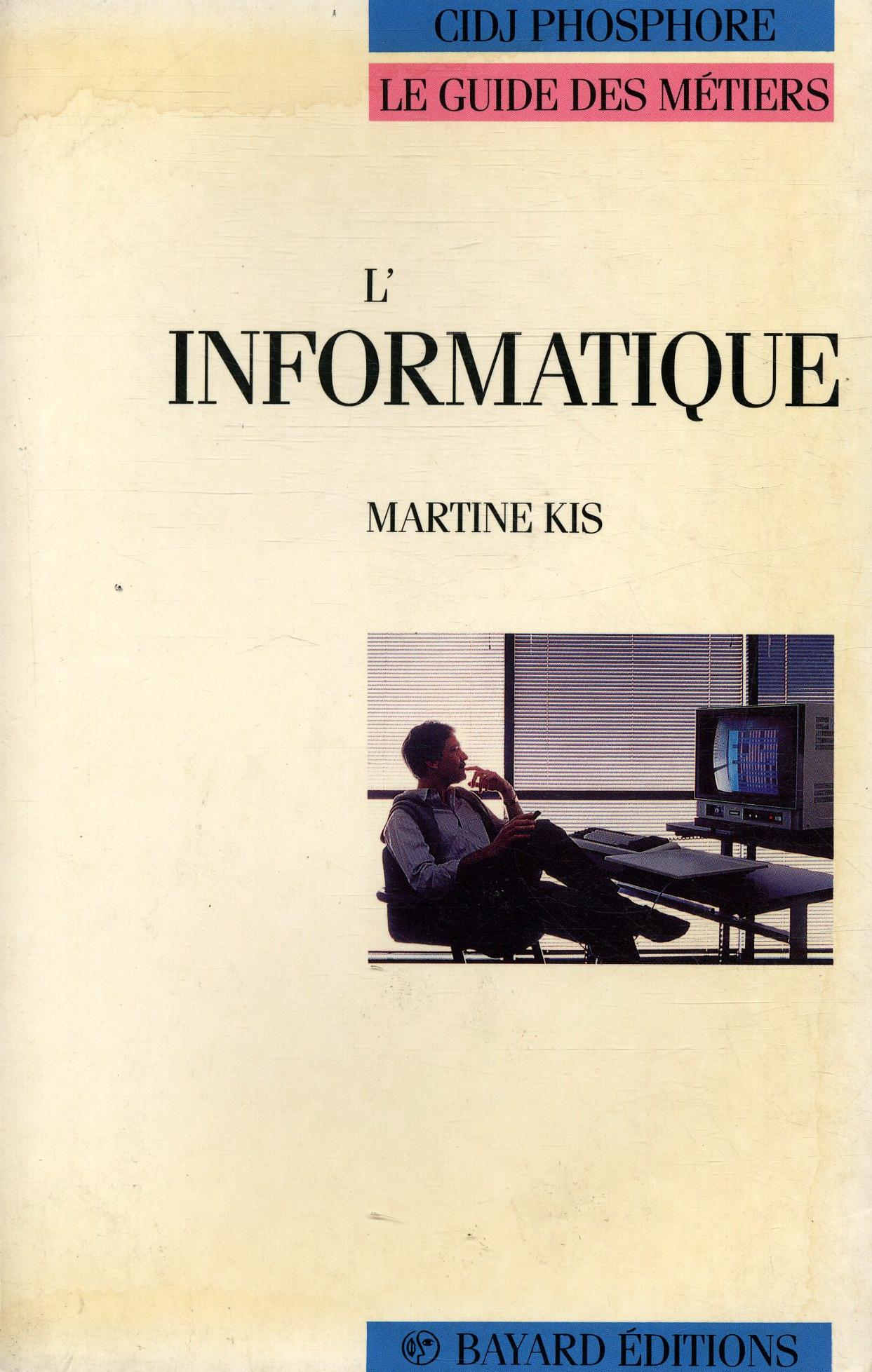 L'Informatique  - Martine Kis