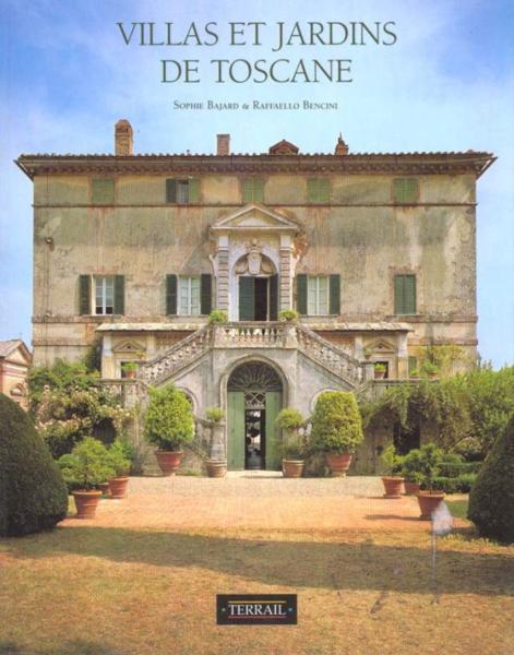Villas et jardins de toscane de sophie bajard livre neuf for Jardin de toscane