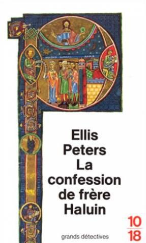 La Confession De Frere Halun  - Ellis Peters